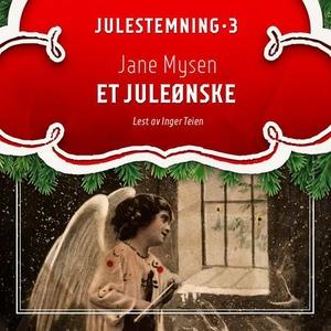 Et juleønske (lydbok) av Jane Mysen
