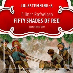 Fifty shades of red (lydbok) av Ellinor Rafae