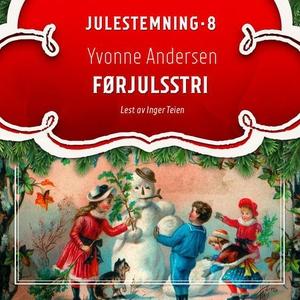 Førjulsstri (lydbok) av Yvonne Andersen