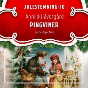 Pingviner (lydbok) av Annikki Øvergård