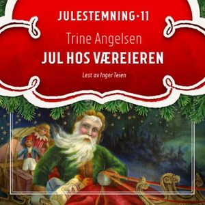 Jul hos væreieren (lydbok) av Trine Angelsen