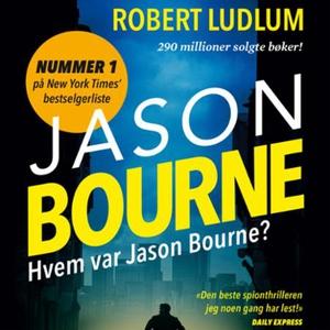 Hvem var Jason Bourne? (lydbok) av Robert Lud