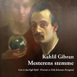Mesterens stemme (lydbok) av Kahlil Gibran