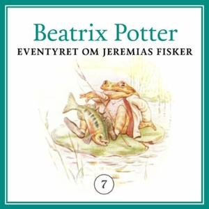 Eventyret om Jeremias Fisker (lydbok) av Beat
