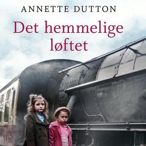 Det hemmelige løftet (lydbok) av Annette Dutt