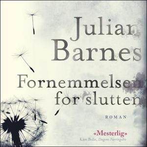 Fornemmelsen for slutten (lydbok) av Julian B