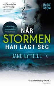 Når stormen har lagt seg (ebok) av Jane Lythe