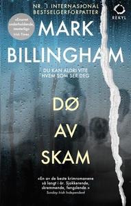 Dø av skam (ebok) av Mark Billingham