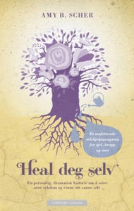 Heal deg selv (ebok) av Amy B. Scher