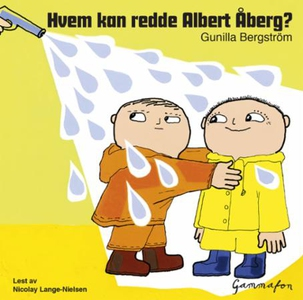 Hvem kan redde Albert Åberg? (lydbok) av Guni