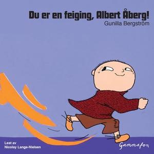 Du er en feiging, Albert Åberg! (lydbok) av G