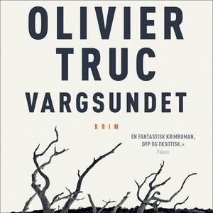 Vargsundet (lydbok) av Olivier Truc