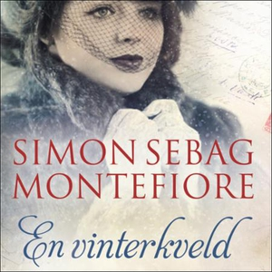 En vinterkveld (lydbok) av Simon Sebag Montef