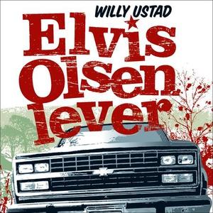 Elvis Olsen lever (lydbok) av Willy Ustad