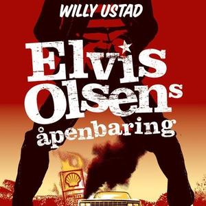 Elvis Olsens åpenbaring (lydbok) av Willy Ust