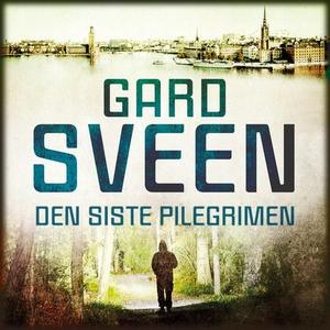 Den siste pilegrimen (lydbok) av Gard Sveen