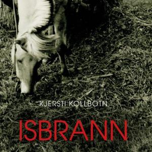 Isbrann (lydbok) av Kjersti Kollbotn
