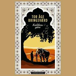 Kalifens gave (lydbok) av Tor Åge Bringsværd