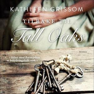Tilbake til Tall Oaks (lydbok) av Kathleen Gr