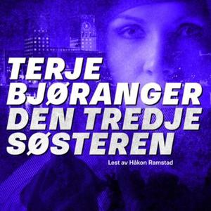 Den tredje søsteren (lydbok) av Terje Bjørang