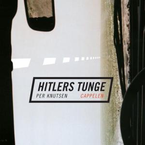 Hitlers tunge (lydbok) av Per Knutsen