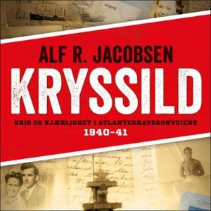 Kryssild (lydbok) av Alf R. Jacobsen