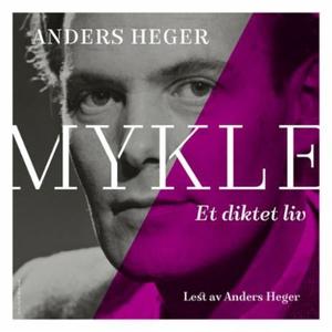 Mykle (lydbok) av Anders Heger