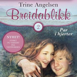 Par i hjerter (lydbok) av Trine Angelsen