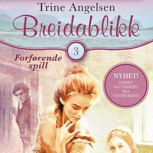 Forførende spill (lydbok) av Trine Angelsen