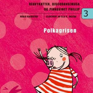 Polkagrisen (lydbok) av Roald Kaldestad