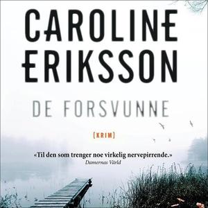 De forsvunne (lydbok) av Caroline Eriksson