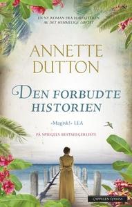 Den forbudte historien (ebok) av Annette Dutt