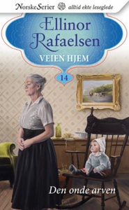 Den onde arven (ebok) av Ellinor Rafaelsen