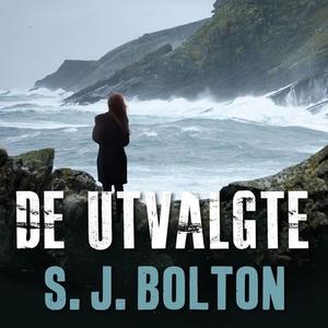De utvalgte (lydbok) av Sharon J. Bolton