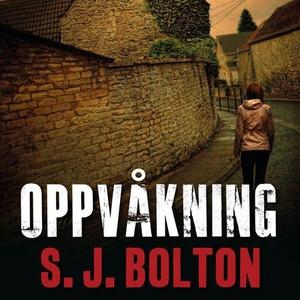 Oppvåkning (lydbok) av Sharon J. Bolton