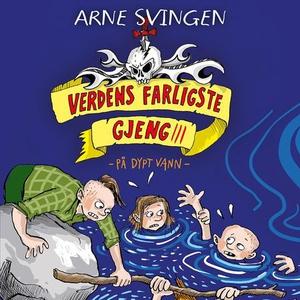 På dypt vann (lydbok) av Arne Svingen