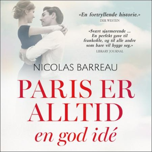 Paris er alltid en god idé (lydbok) av Nicola