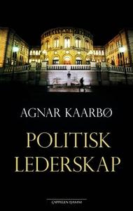 Politisk lederskap (ebok) av Agnar Kaarbø