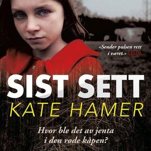 Sist sett (lydbok) av Kate Hamer