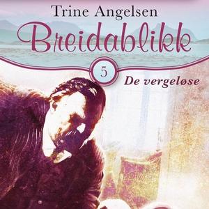 De vergeløse (lydbok) av Trine Angelsen