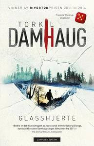 Glasshjerte (ebok) av Torkil Damhaug