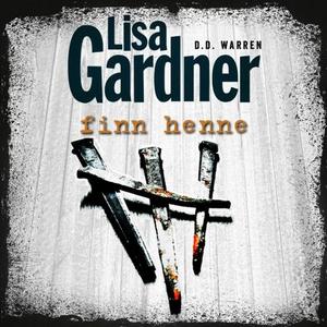 Finn henne (lydbok) av Lisa Gardner