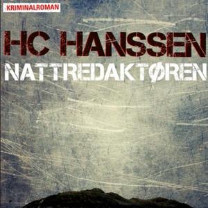 Nattredaktøren (lydbok) av H.C. Hanssen
