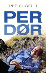 Per dør (ebok) av Per Fugelli
