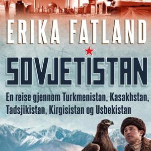 Sovjetistan (lydbok) av Erika Fatland