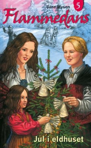 Jul i eldhuset (ebok) av Jane Mysen