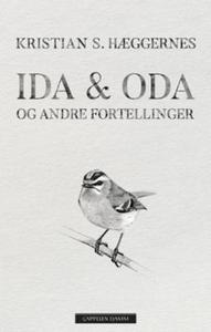 Ida & Oda og andre fortellinger (ebok) av Kri