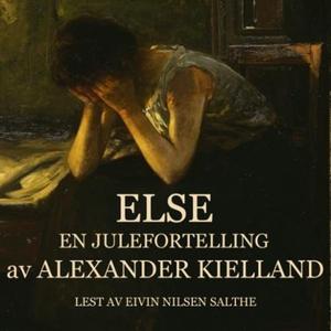 Else (lydbok) av Alexander L. Kielland