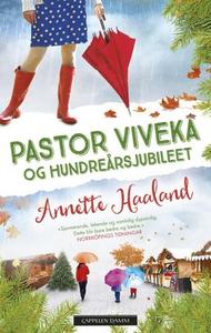 Pastor Viveka og hundreårsjubileet (ebok) av