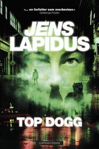 Top dogg (ebok) av Jens Lapidus